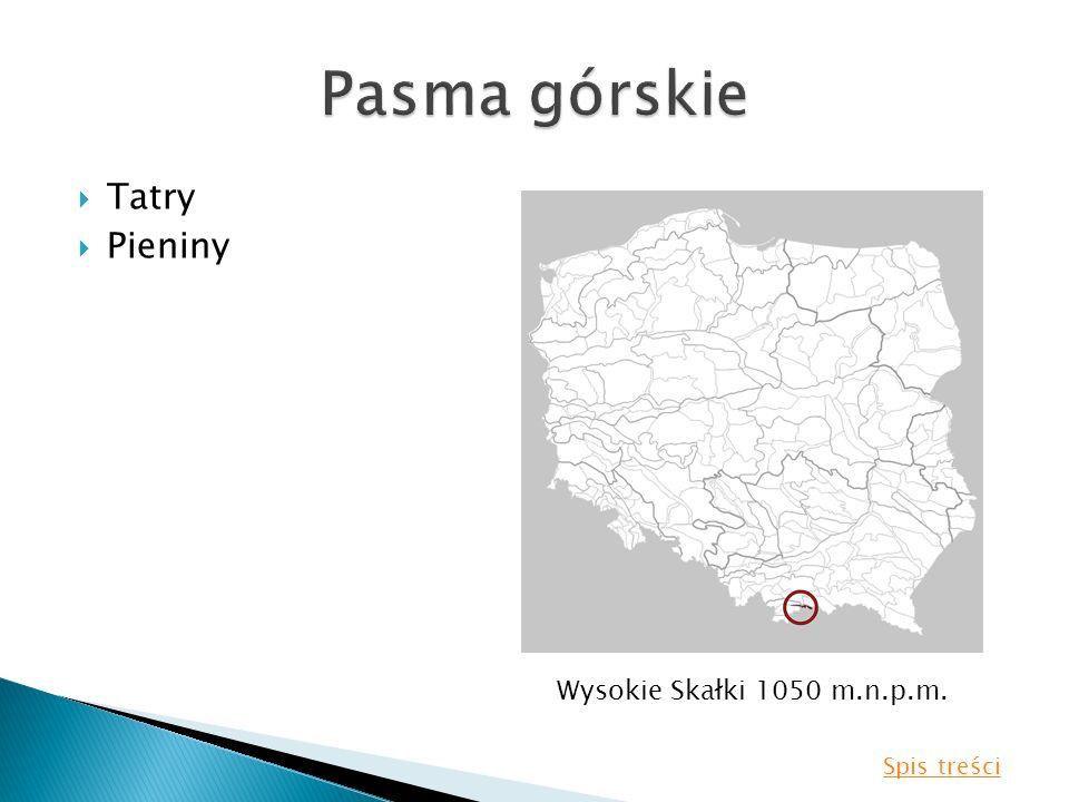 Pasma górskie Tatry Pieniny Wysokie Skałki 1050 m.n.p.m. Spis treści