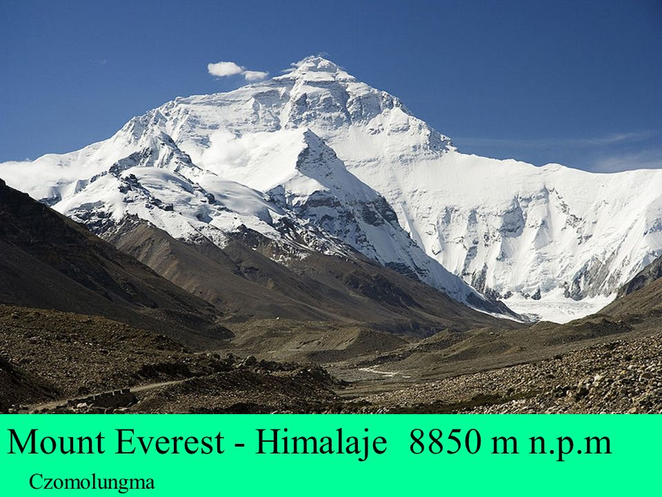 Mount Everest - Himalaje 8850 m n.p.m