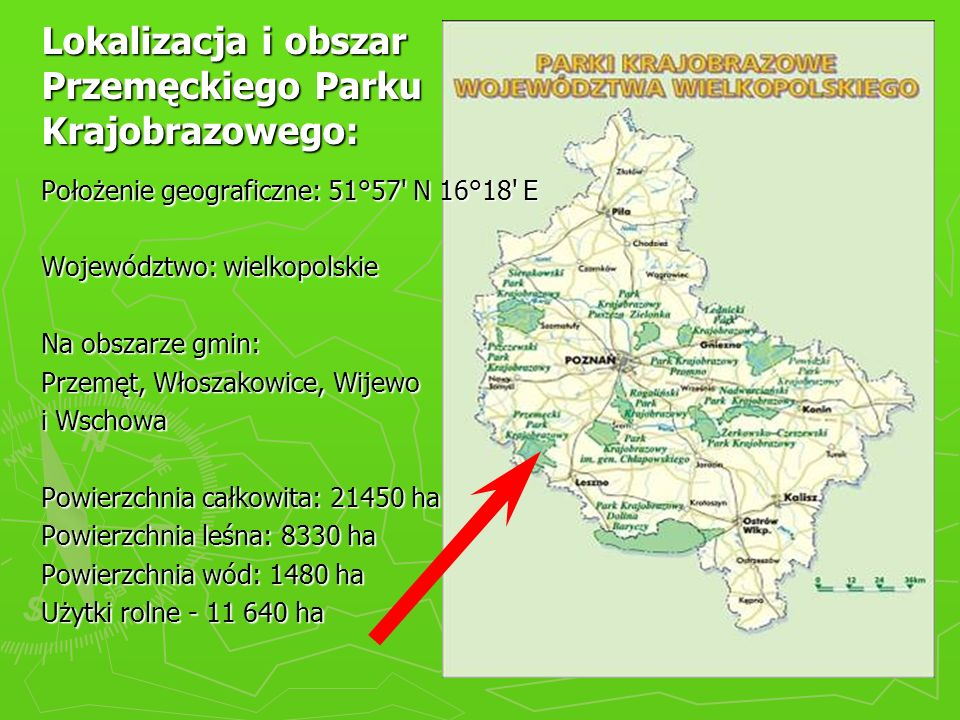Lokalizacja i obszar Przemęckiego Parku Krajobrazowego: