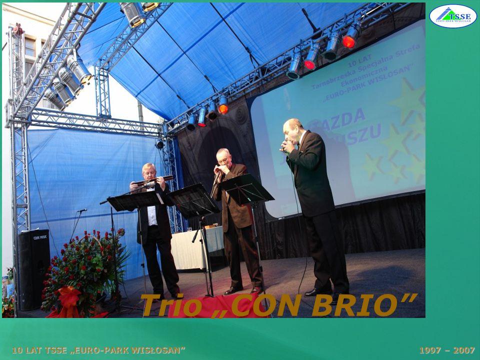 """Trio """"CON BRIO 10 LAT TSSE """"EURO-PARK WISŁOSAN 1997 – 2007."""