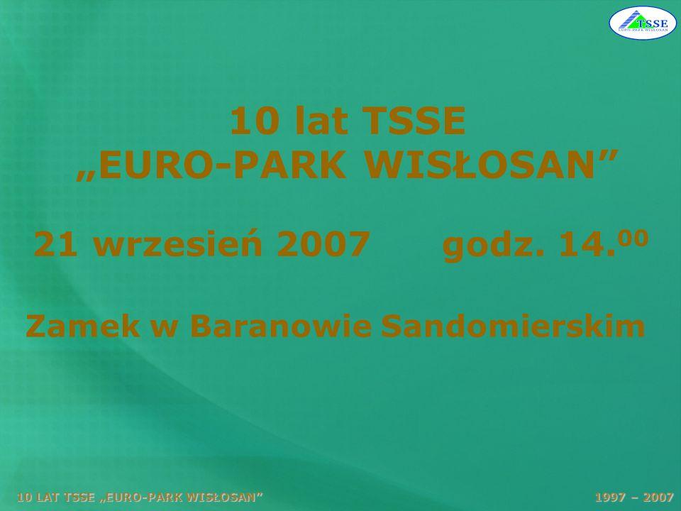 "10 lat TSSE ""EURO-PARK WISŁOSAN"