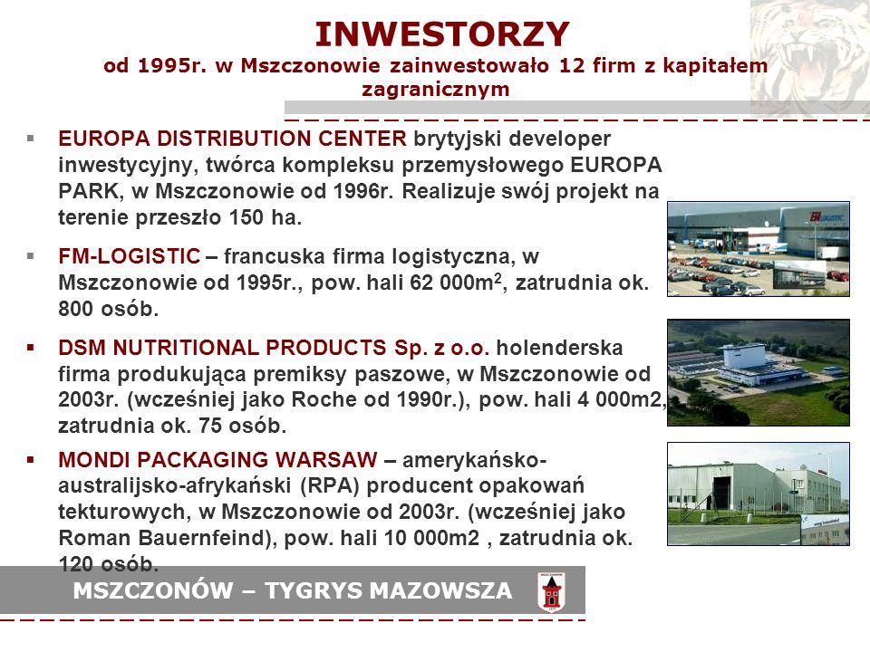 INWESTORZY od 1995r. w Mszczonowie zainwestowało 12 firm z kapitałem zagranicznym