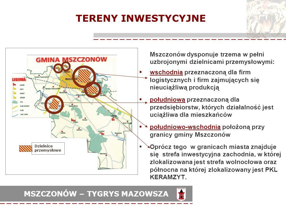 TERENY INWESTYCYJNEMszczonów dysponuje trzema w pełni uzbrojonymi dzielnicami przemysłowymi: