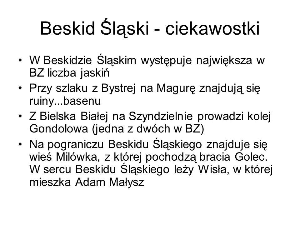 Beskid Śląski - ciekawostki