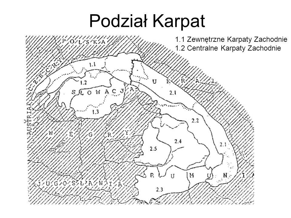 Podział Karpat 1.1 Zewnętrzne Karpaty Zachodnie
