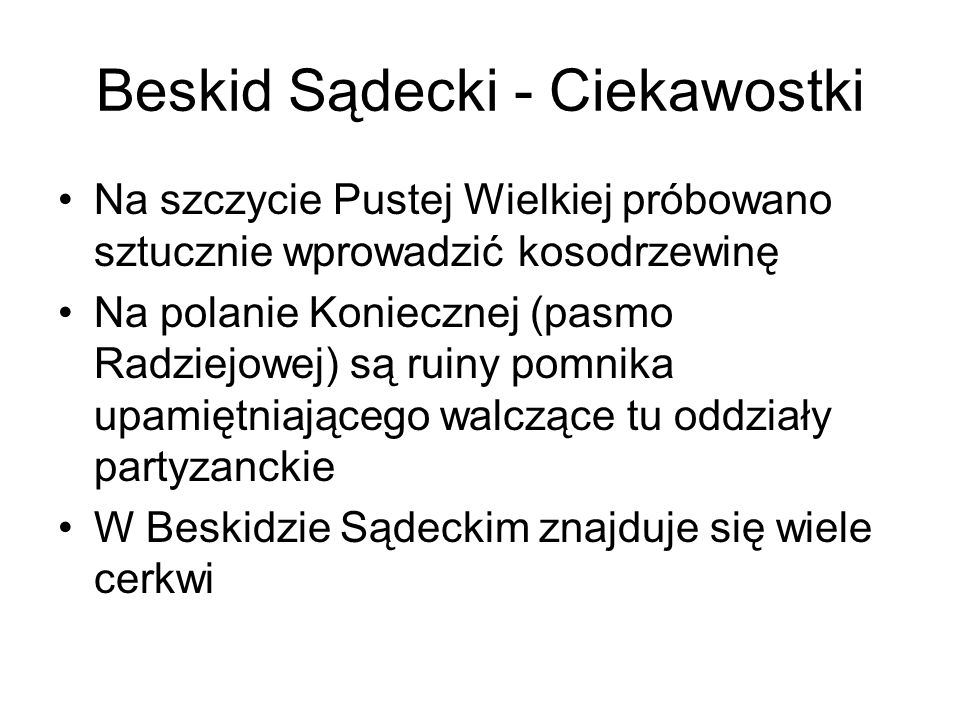 Beskid Sądecki - Ciekawostki