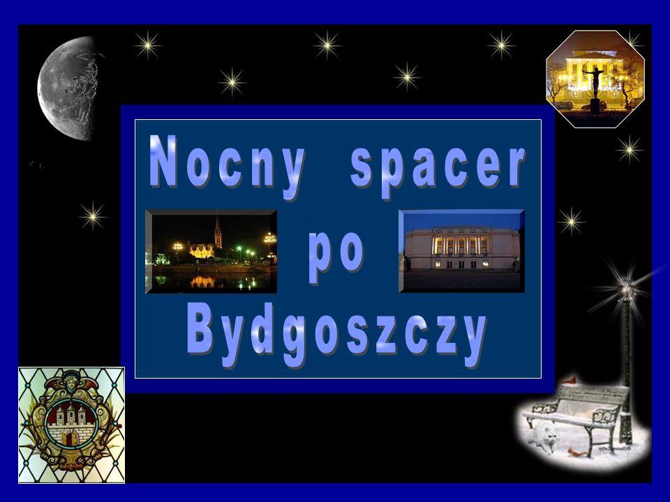 Nocny spacer po Bydgoszczy