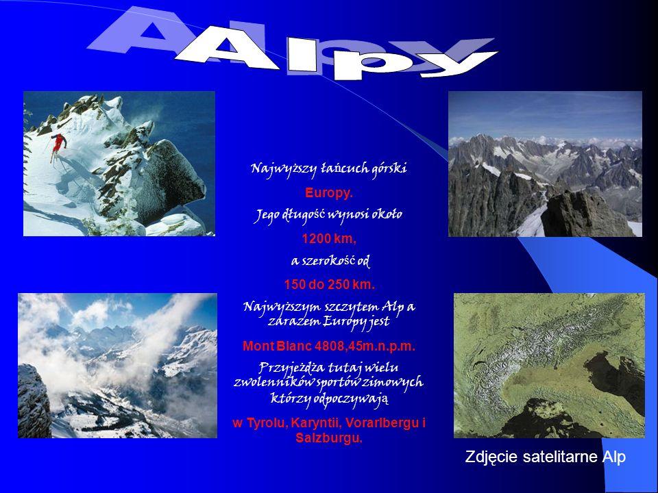 w Tyrolu, Karyntii, Vorarlbergu i Salzburgu.
