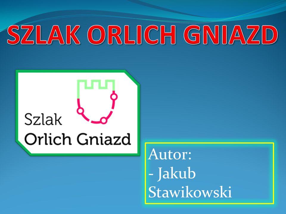 SZLAK ORLICH GNIAZD Autor: - Jakub Stawikowski