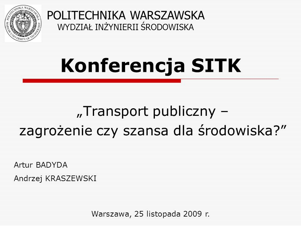 """""""Transport publiczny – zagrożenie czy szansa dla środowiska"""
