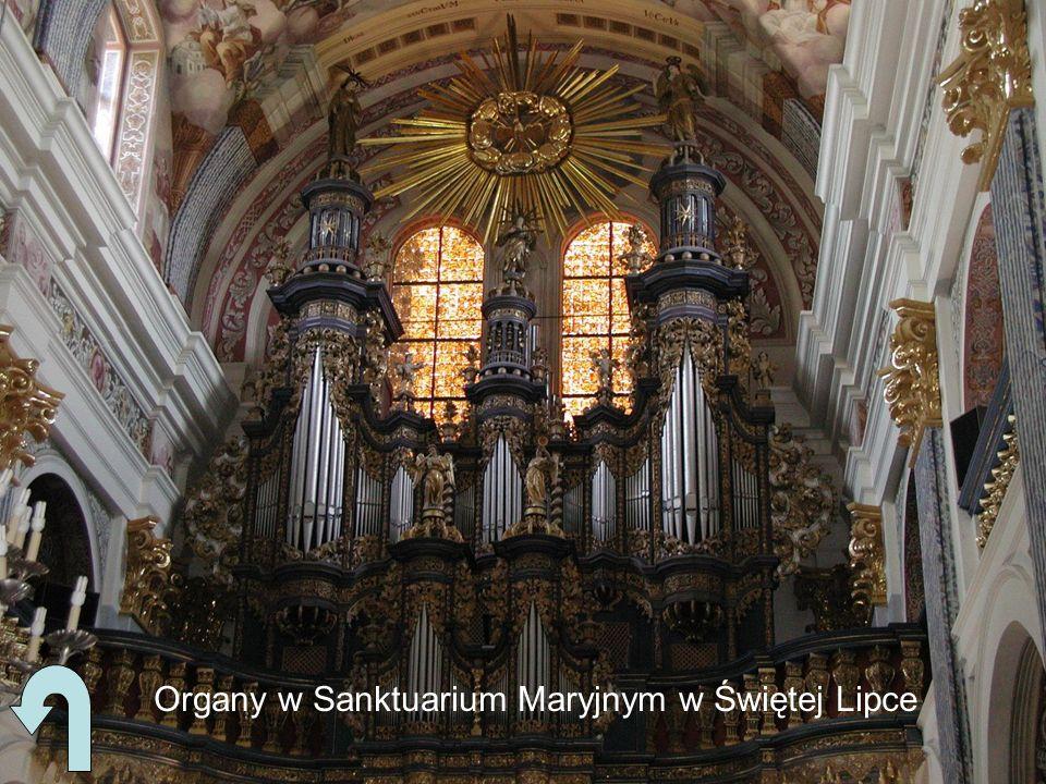 Organy w Sanktuarium Maryjnym w Świętej Lipce
