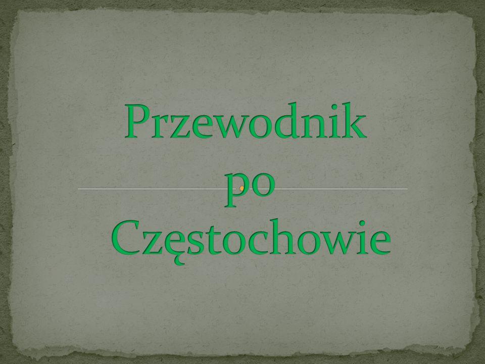 Przewodnik po Częstochowie