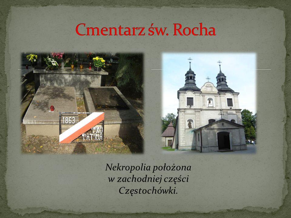 Nekropolia położona w zachodniej części Częstochówki.