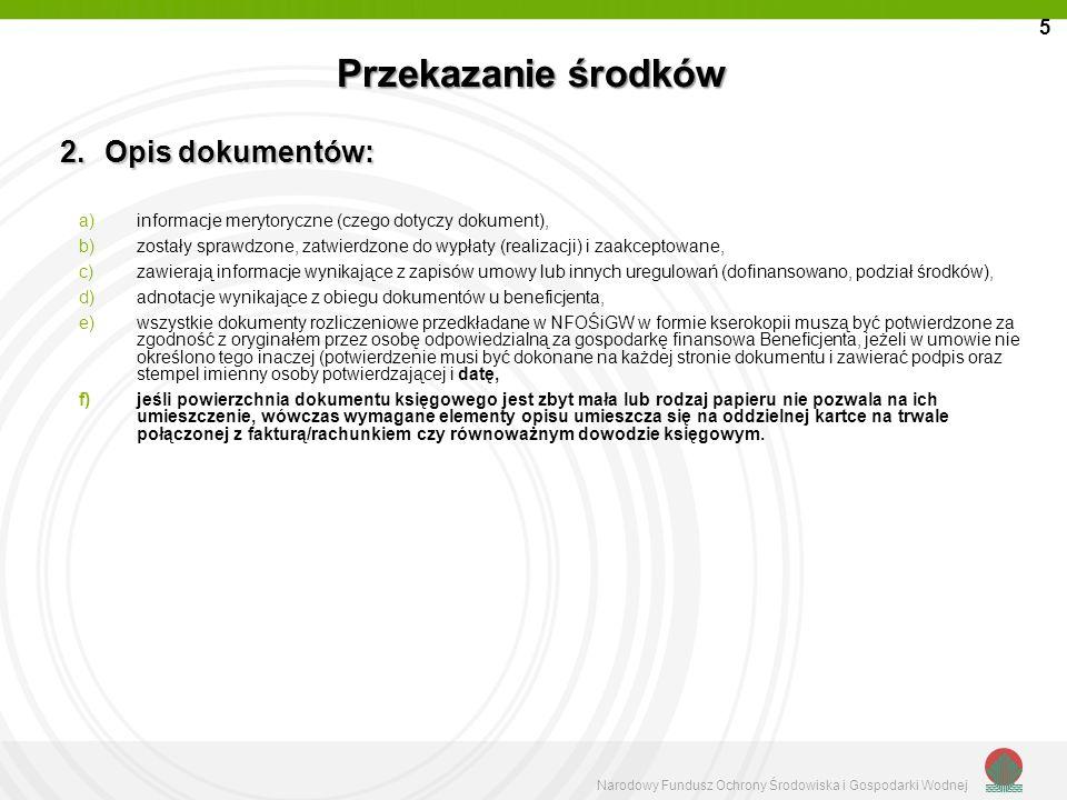 Przekazanie środków Opis dokumentów: 5