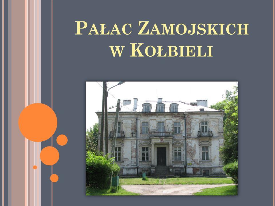 Pałac Zamojskich w Kołbieli