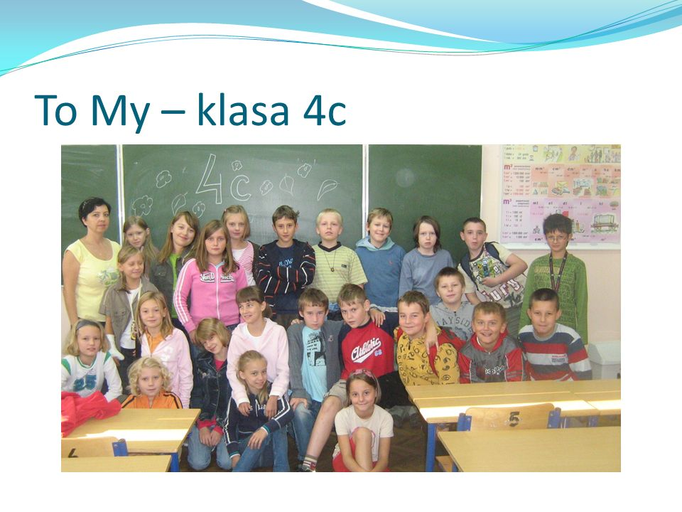 To My – klasa 4c