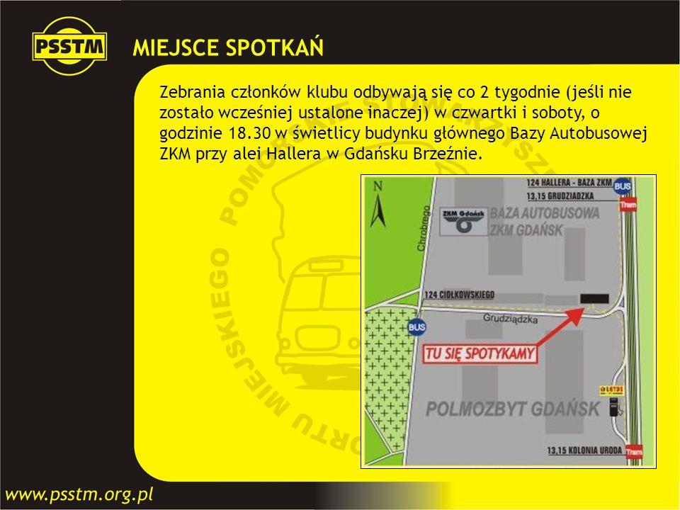 MIEJSCE SPOTKAŃ Zebrania członków klubu odbywają się co 2 tygodnie (jeśli nie. zostało wcześniej ustalone inaczej) w czwartki i soboty, o.