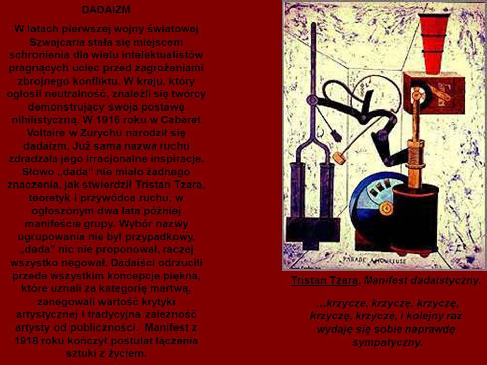 Tristan Tzara, Manifest dadaistyczny.
