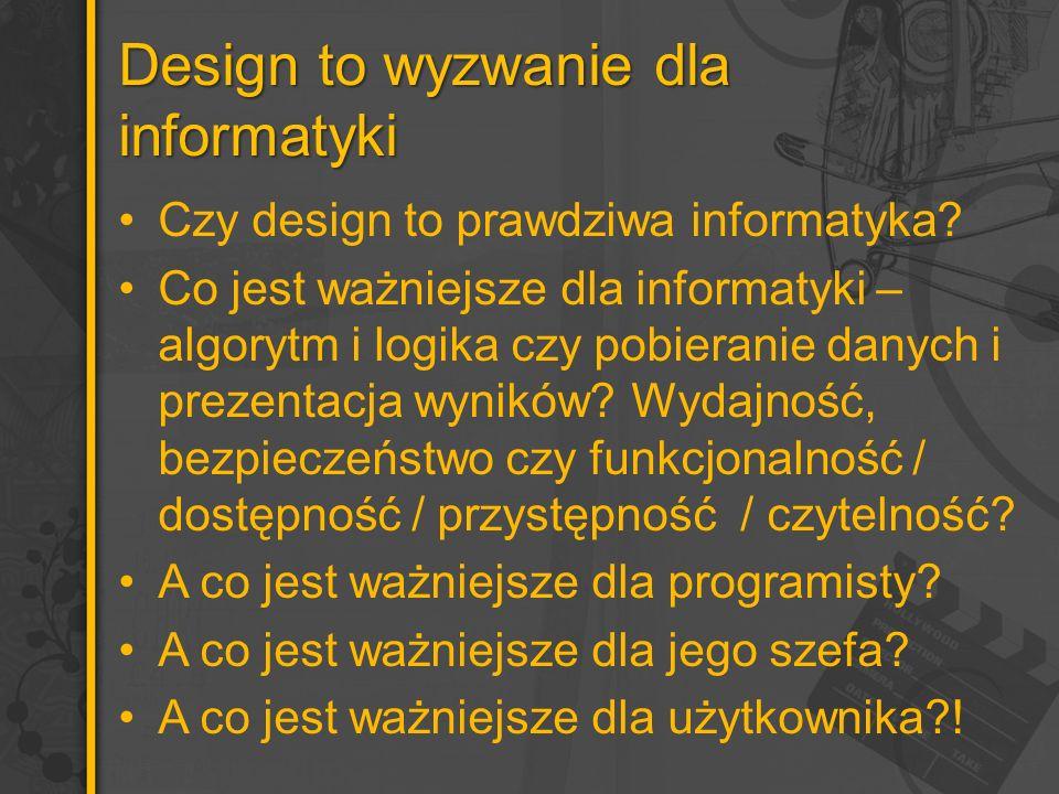 Design to wyzwanie dla informatyki