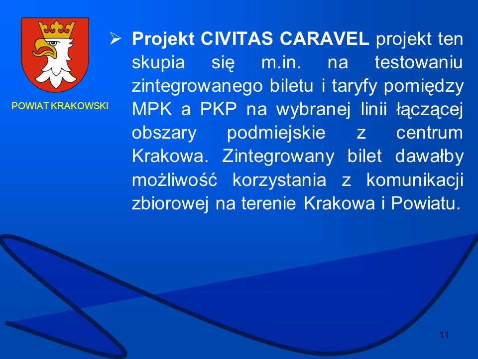 Projekt CIVITAS CARAVEL projekt ten skupia się m. in