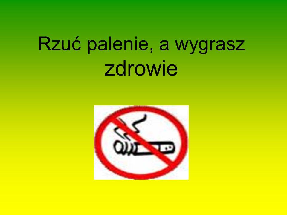 Rzuć palenie, a wygrasz zdrowie