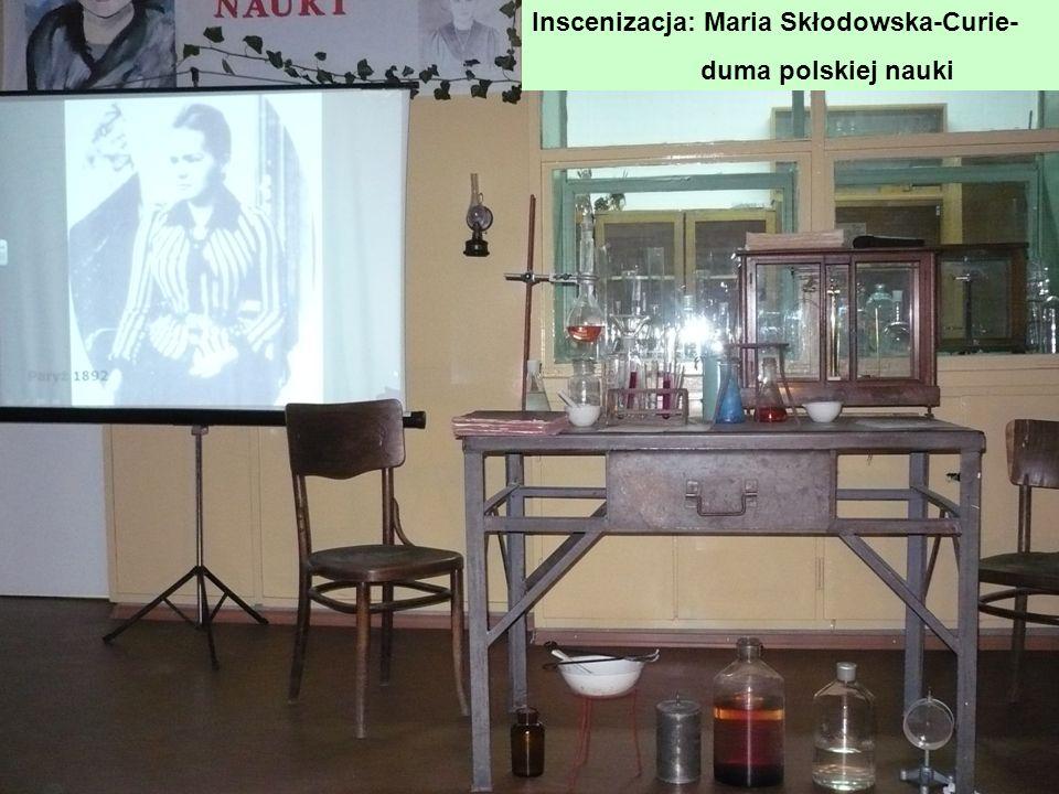 Inscenizacja: Maria Skłodowska-Curie-