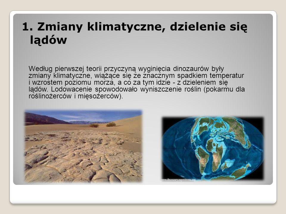 1. Zmiany klimatyczne, dzielenie się lądów