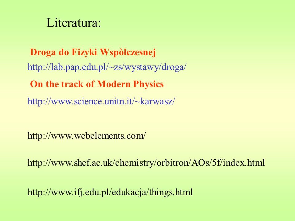 Literatura: Droga do Fizyki Wspòłczesnej