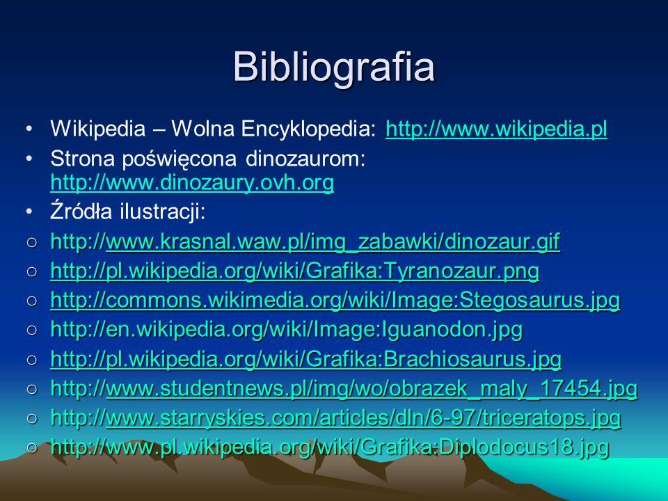 Bibliografia Wikipedia – Wolna Encyklopedia: http://www.wikipedia.pl