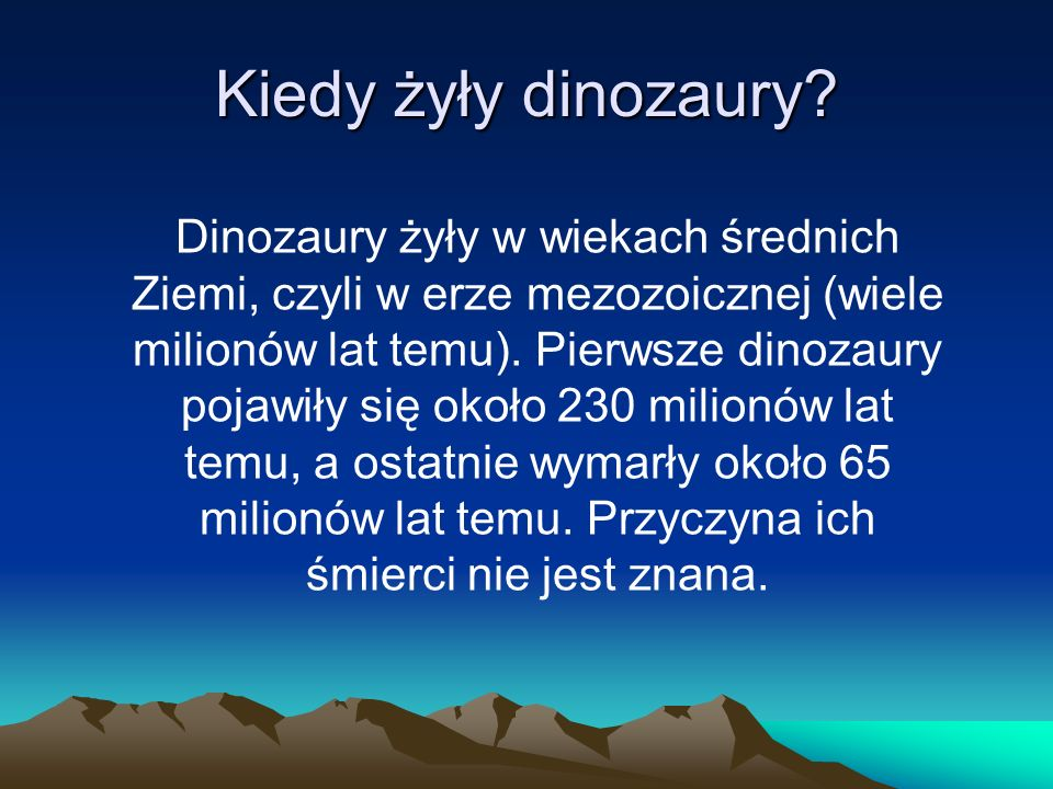 Kiedy żyły dinozaury