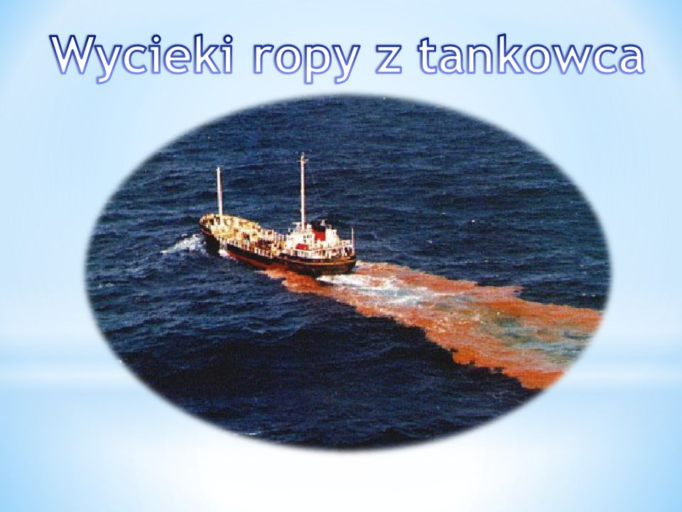 Wycieki ropy z tankowca