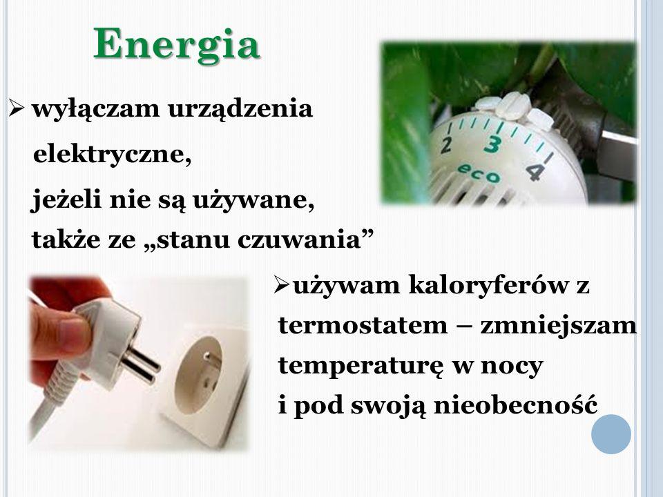 Energia wyłączam urządzenia elektryczne,