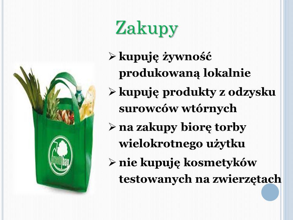 Zakupy kupuję żywność produkowaną lokalnie