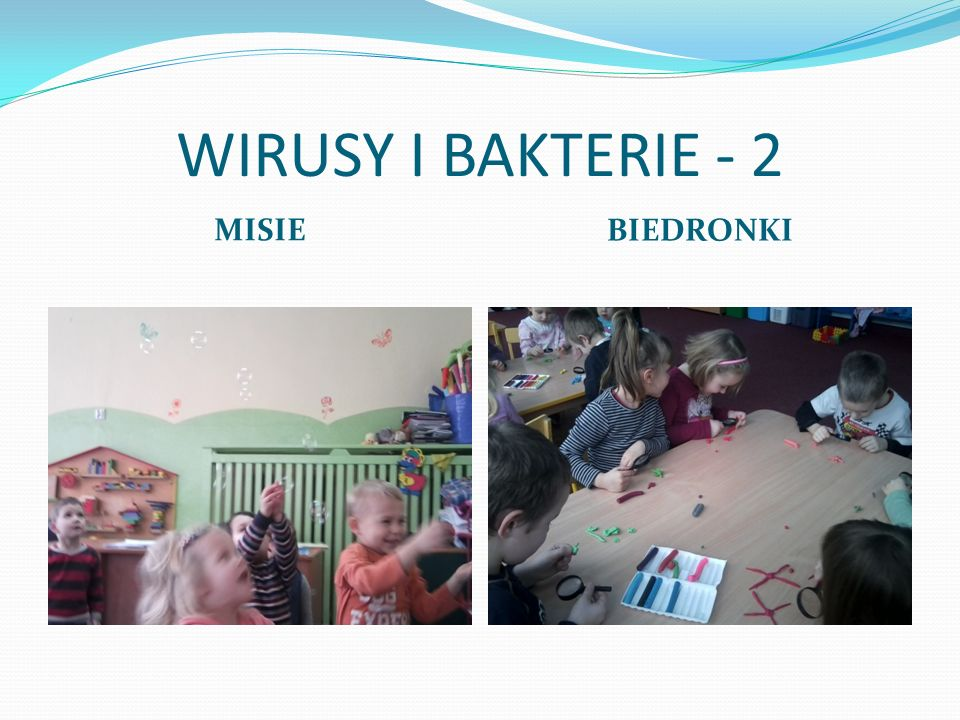 WIRUSY I BAKTERIE - 2 MISIE BIEDRONKI