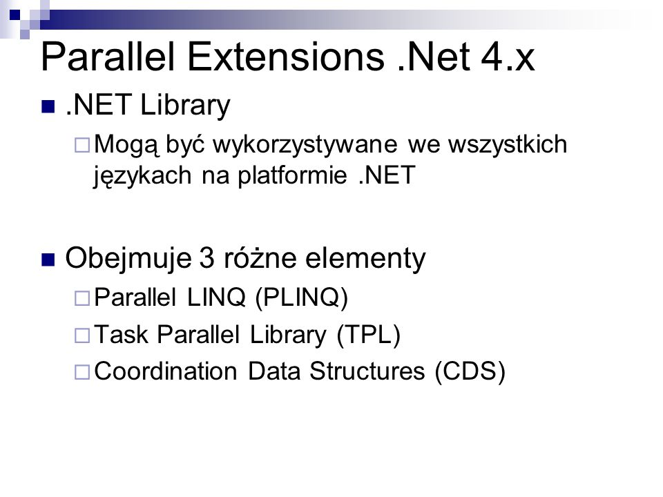 Parallel Extensions .Net 4.x