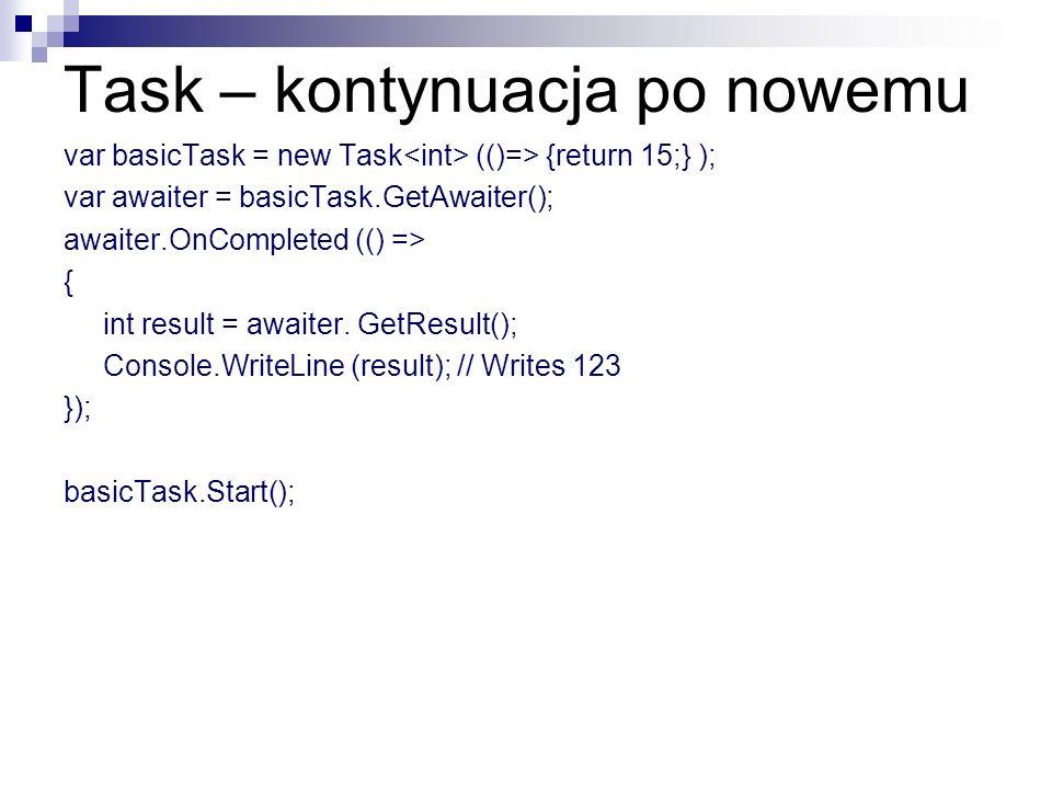 Task – kontynuacja po nowemu