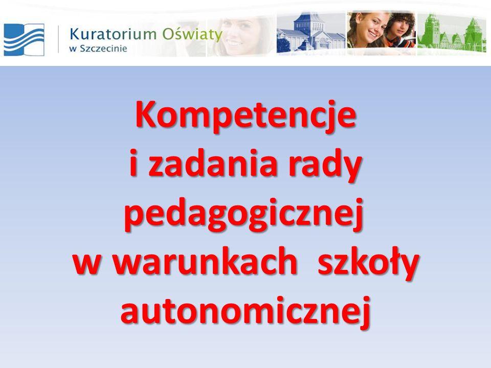 Kompetencje i zadania rady. pedagogicznej. w warunkach