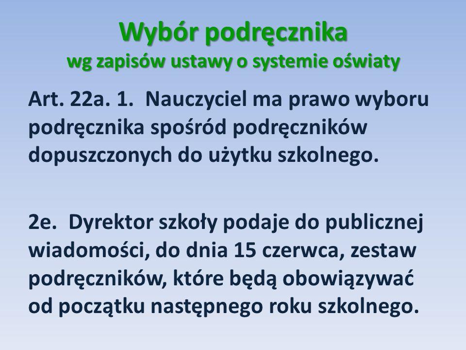 Wybór podręcznika wg zapisów ustawy o systemie oświaty