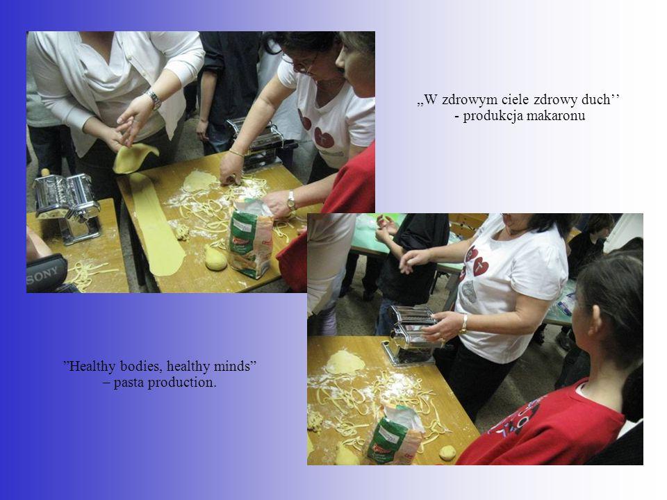 ,,W zdrowym ciele zdrowy duch'' - produkcja makaronu
