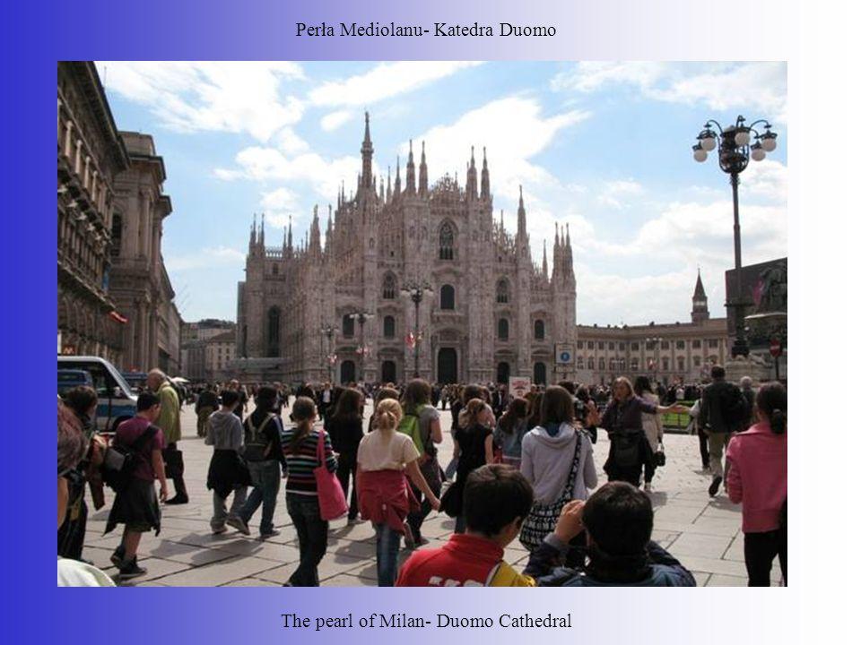 Perła Mediolanu- Katedra Duomo