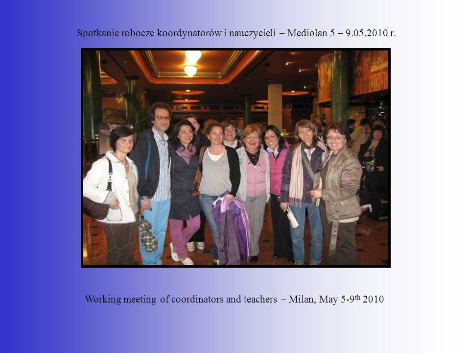 Spotkanie robocze koordynatorów i nauczycieli – Mediolan 5 – 9. 05