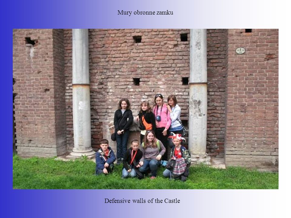 Mury obronne zamku Defensive walls of the Castle