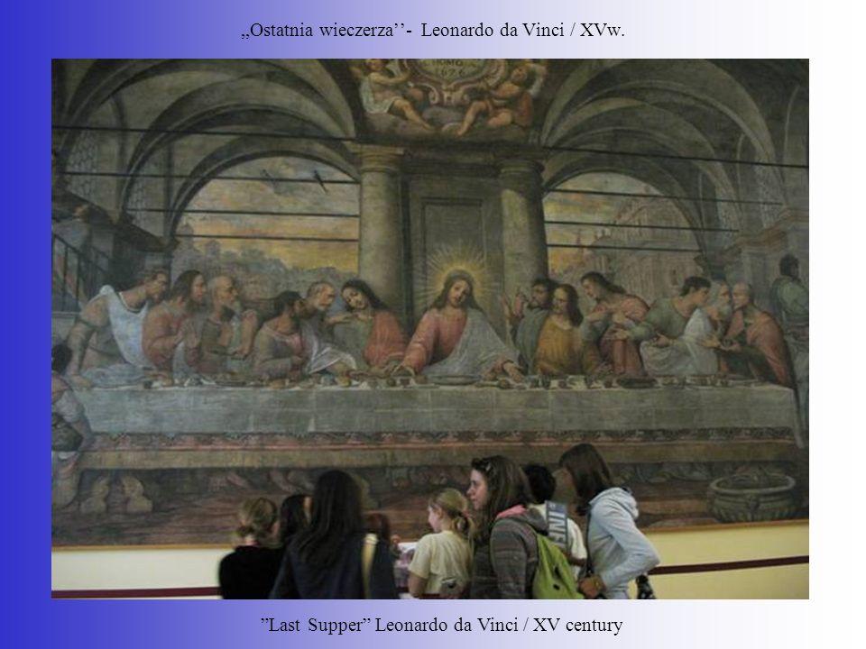 ,,Ostatnia wieczerza''- Leonardo da Vinci / XVw.