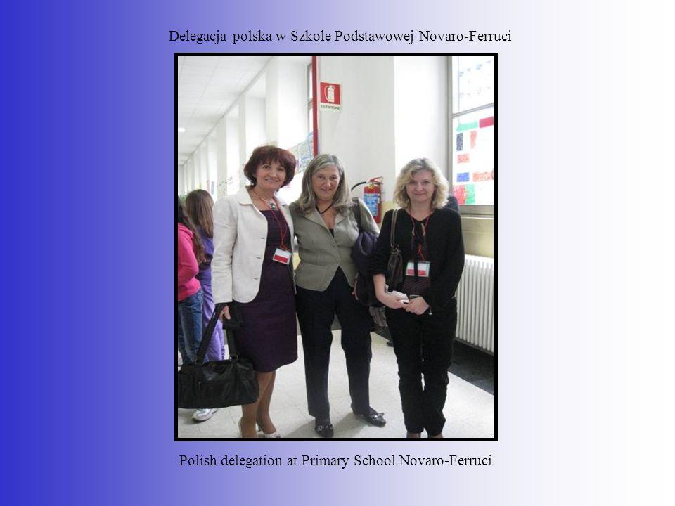 Delegacja polska w Szkole Podstawowej Novaro-Ferruci
