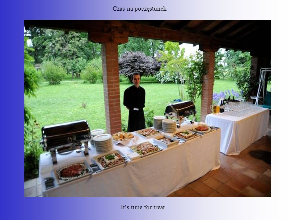 Czas na poczęstunek It's time for treat