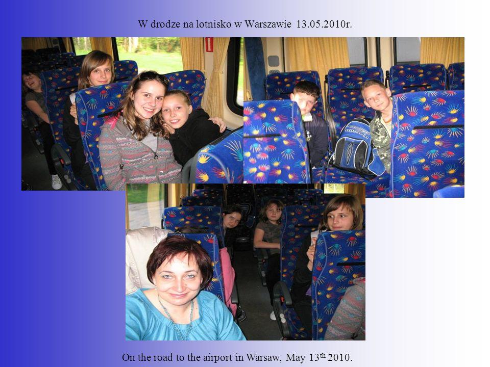 W drodze na lotnisko w Warszawie 13.05.2010r.