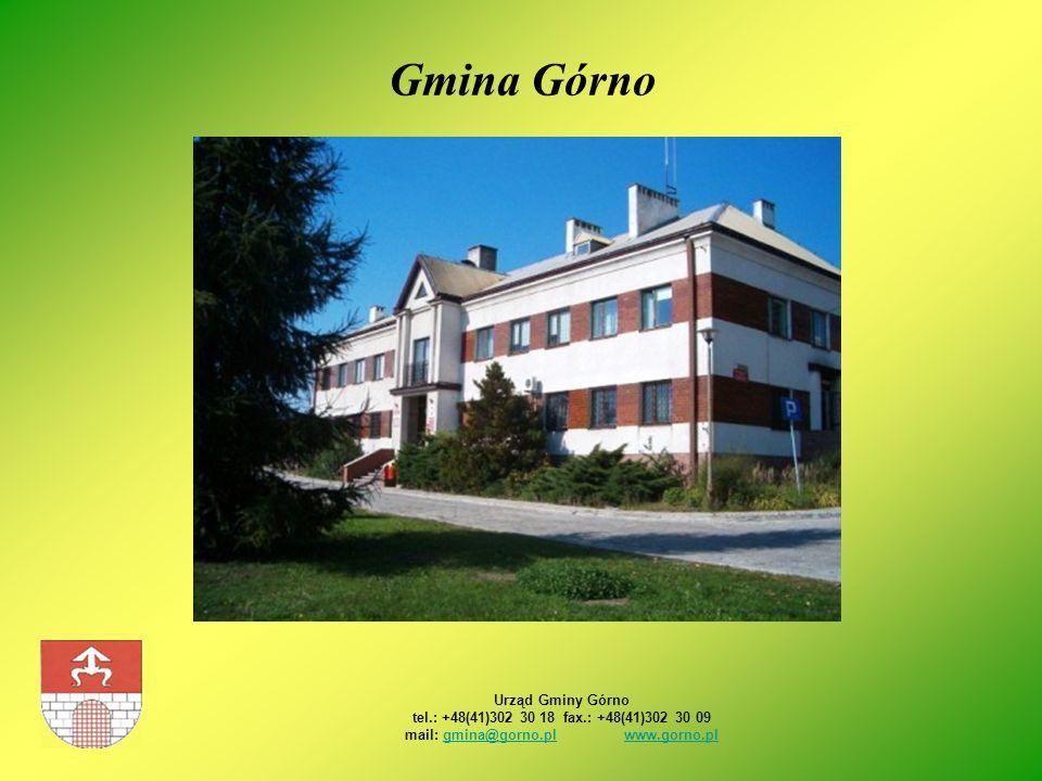 Gmina Górno Urząd Gminy Górno tel.: +48(41)302 30 18 fax.: +48(41)302 30 09 mail: gmina@gorno.pl www.gorno.pl.