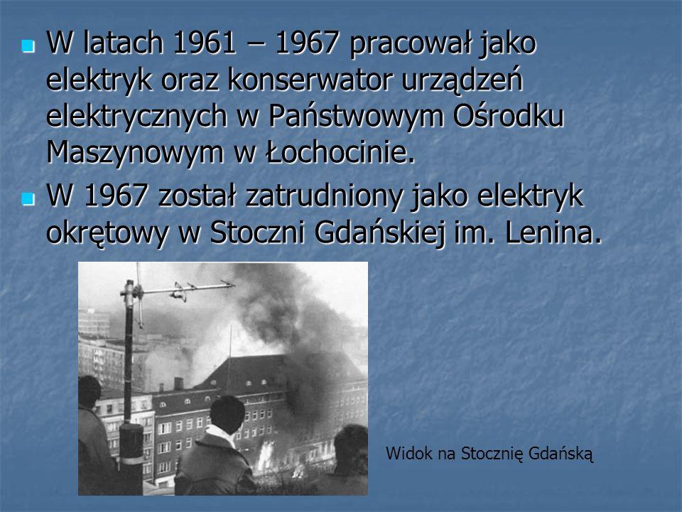 W latach 1961 – 1967 pracował jako elektryk oraz konserwator urządzeń elektrycznych w Państwowym Ośrodku Maszynowym w Łochocinie.
