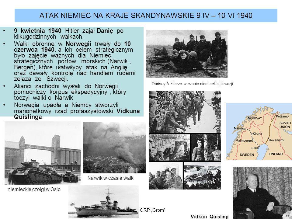 ATAK NIEMIEC NA KRAJE SKANDYNAWSKIE 9 IV – 10 VI 1940