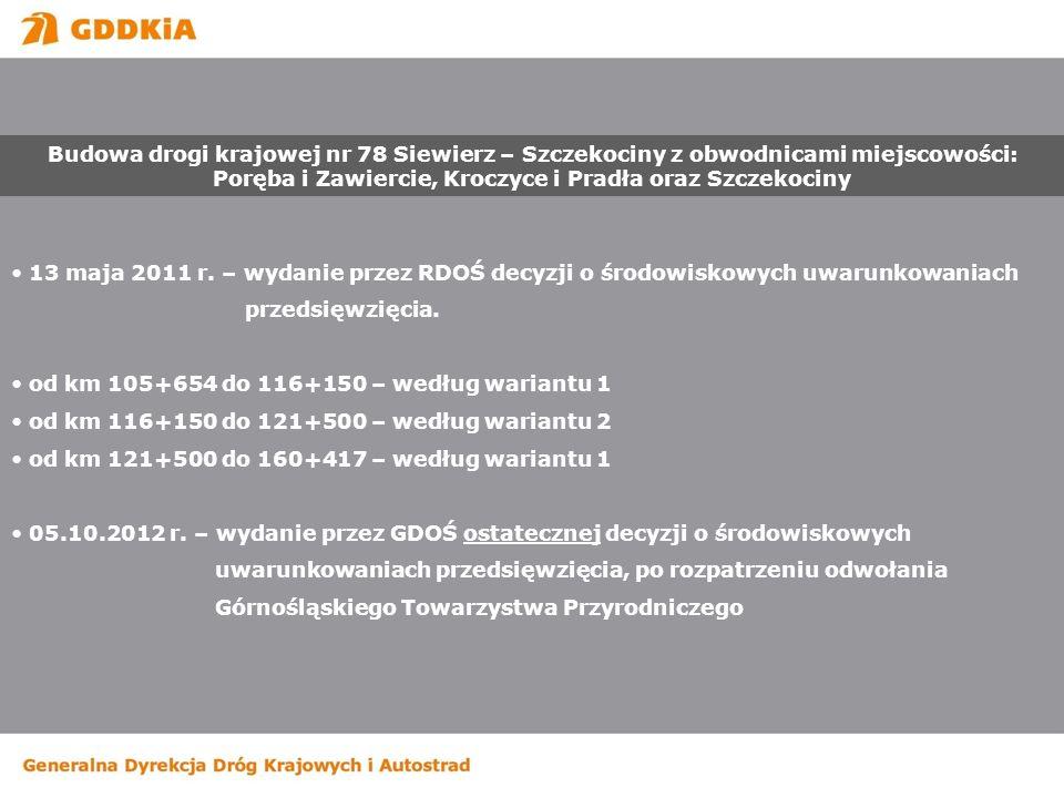 Budowa drogi krajowej nr 78 Siewierz – Szczekociny z obwodnicami miejscowości: Poręba i Zawiercie, Kroczyce i Pradła oraz Szczekociny